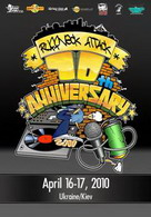 ruffneck attack 10 years anniversary 16-17 апреля 2010