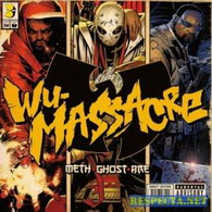 meth, ghost - rae - wu-massacre
