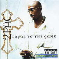 2pac - loyal 2 the game